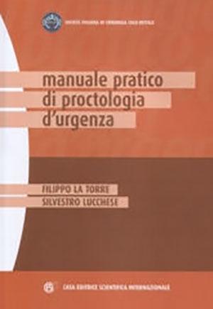 Manuale Pratico di Proctologia d'Urgenza