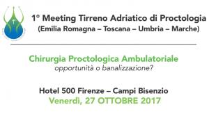 1_Meeting Tirreno Adriatico di Proctologia - Firenze, 27 ottobre 2017