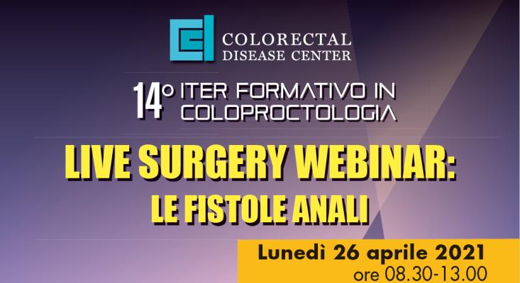 Live Surgery webinar - Le Fistole anali